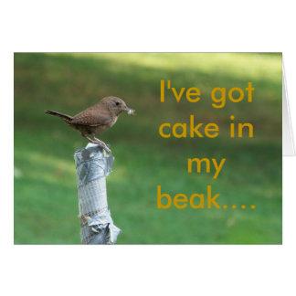 my pet wren I ve got cake in my beak Greeting Card