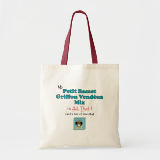 My Petit Basset Griffon Vendeen Mix is All That! Budget Tote Bag