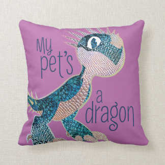 My Pet's A Dragon Cushion