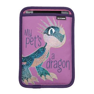 My Pet's A Dragon iPad Mini Sleeves