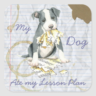 My Pit Bull Ate My Lesson Plan Square Sticker