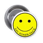 My Poker Face Pins