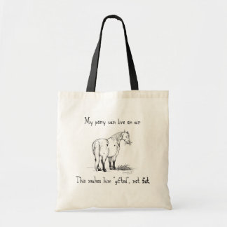 """My pony isn't fat"" Tote"