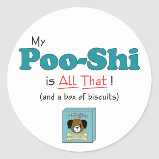 My Poo-Shi is All That Round Sticker