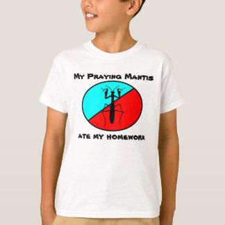 My Praying Mantis ate my homework T-shirts