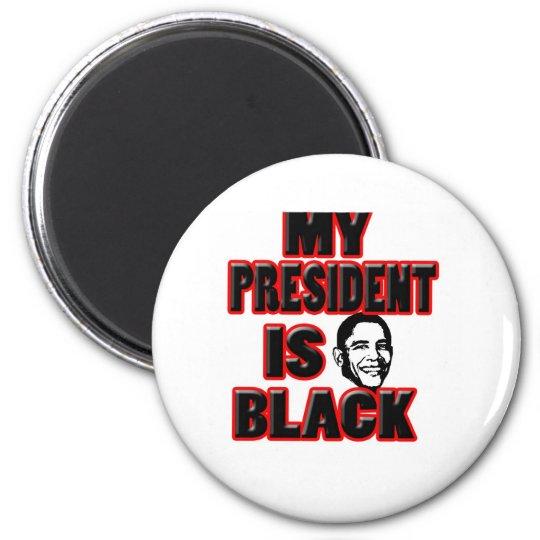 My President Is Black 6 Cm Round Magnet