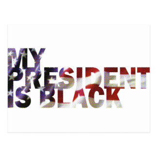 My President Is Black Postcard