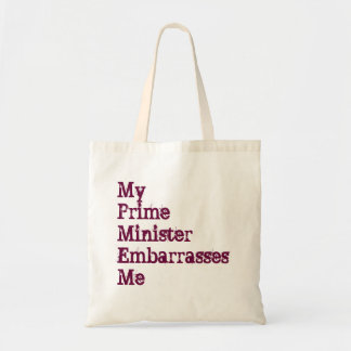 My Prime Minister Embarrasses Me Tote