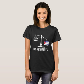 My Priorities Cuba Tips the Scales Flag T-Shirt