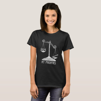My Priorities Flute Tips the Scale t-shirt