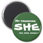 My Pronouns She 6 Cm Round Magnet