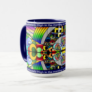 """My Psychedelic High"" Coffee Cup"