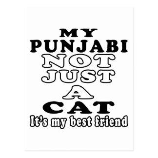 My Punjabi not just a cat it's my best friend Postcard
