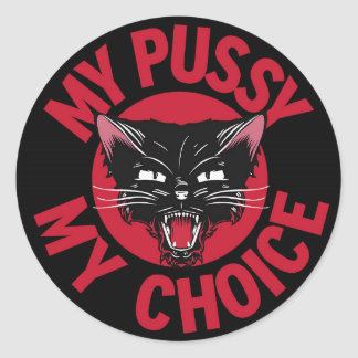 My Pussy My Choice Sticker