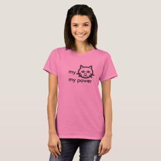 my pussy my power T-Shirt