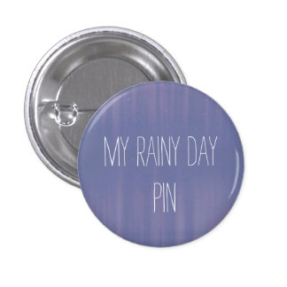 My Rainy Day 3 Cm Round Badge
