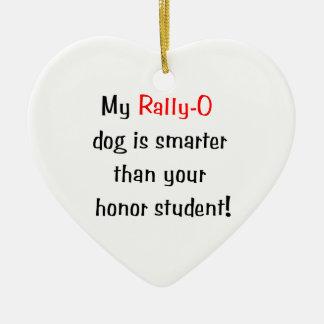 My Rally-O Dog is Smarter... Christmas Ornaments