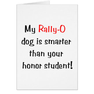 My Rally-O Dog is Smarter... Note Card