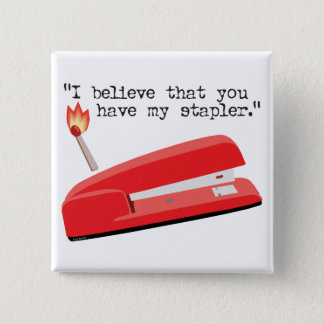 My Red Stapler 15 Cm Square Badge