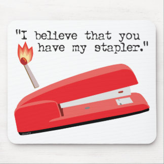 My Red Stapler Mouse Mat