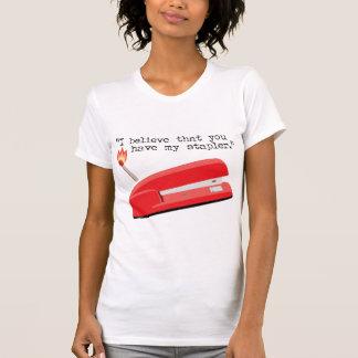 My Red Stapler T-shirts