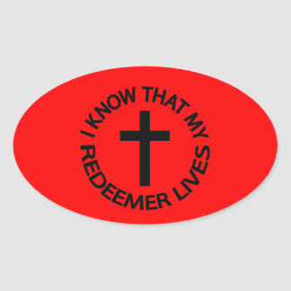 My Redeemer Lives Oval Sticker