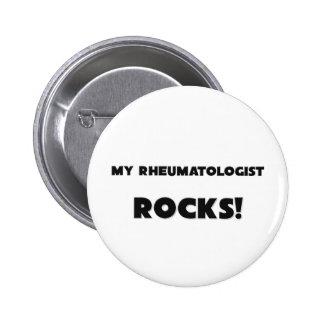 MY Rheumatologist ROCKS! 6 Cm Round Badge