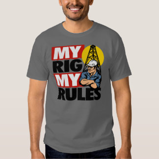 MY RIG MY RULES TEES