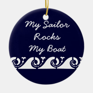 My Sailor Rocks my Boat Christmas Ornament