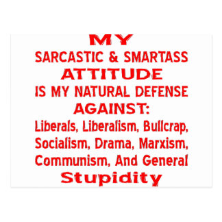 My Sarcastic & Smartass Attitude Is My Natural Postcard