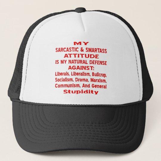 My Sarcastic & Smartass Attitude Is My Natural Trucker Hat