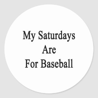 My Saturdays Are For Baseball Stickers