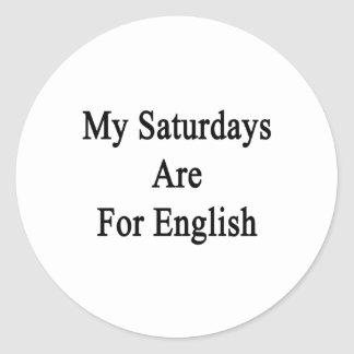 My Saturdays Are For English Stickers
