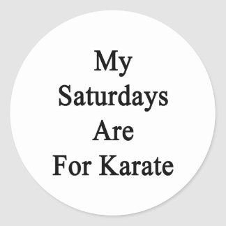 My Saturdays Are For Karate Stickers