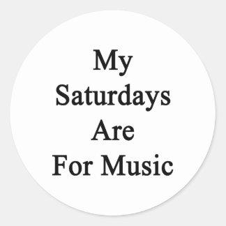 My Saturdays Are For Music Round Sticker