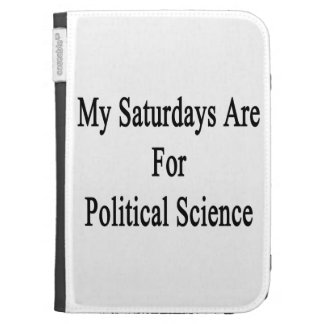 My Saturdays Are For Political Science Kindle Covers