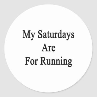 My Saturdays Are For Running Stickers