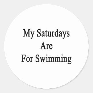 My Saturdays Are For Swimming Round Sticker