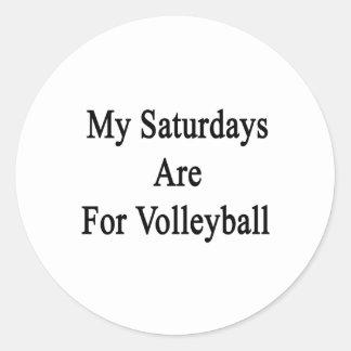 My Saturdays Are For Volleyball Round Sticker