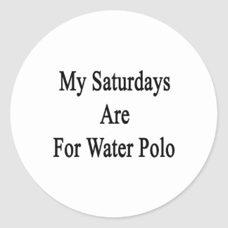 My Saturdays Are For Water Polo Stickers