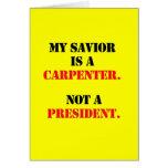 My saviour is a carpenter greeting cards