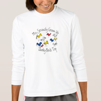 My Seriously Grown Up Quirky Birds Top T-Shirt