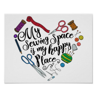 My Sewing Space is My Happy Place Poster