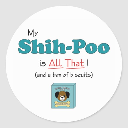My Shih-Poo is All That! Sticker