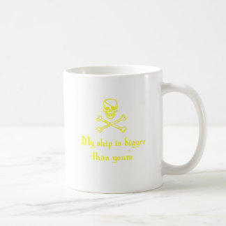My Ship is Bigger than Yours Basic White Mug