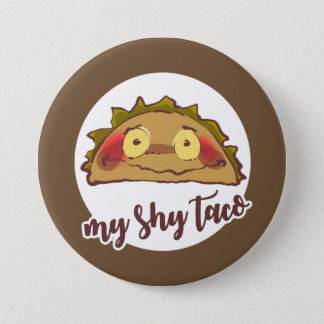 my shy taco funny cartoon 7.5 cm round badge