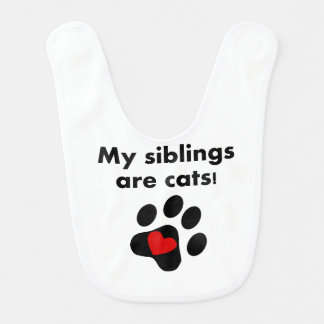 My Siblings Are Cats Bib