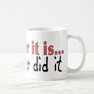 My sister did it mugs