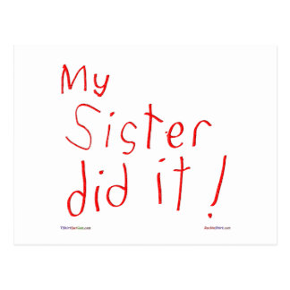 My Sister Did It! Postcard
