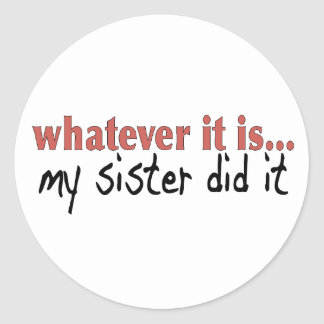My sister did it round stickers